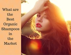 Best organic shampoos in the market available for you - http://www.naturalhealthtrend.com/best-organic-shampoo