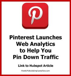 This is the third pin on Pinterest Web Analytics - this links to a hubspot article.
