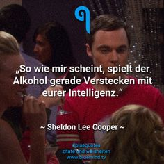 Die besten Zitate von Sheldon Cooper The best quotes from Sheldon Cooper. The Bigbang Theory, Blue Quotes, Be With You Movie, Status Quotes, Retro Humor, Film Quotes, Sarcastic Quotes, Big Bang Theory, Deep