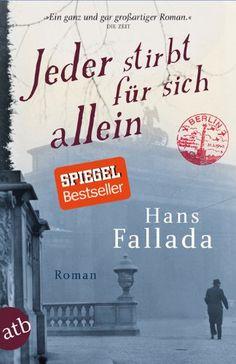 Jeder stirbt für sich allein: Roman (Fallada) von Hans Fallada http://www.amazon.de/dp/3746628113/ref=cm_sw_r_pi_dp_3h2avb1W74XJ1