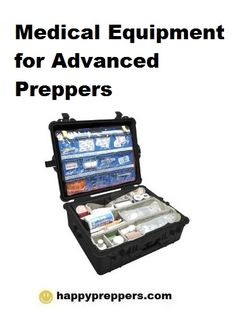 Medical Equipment for Advanced Preppers (medic sets, scalpels, skin staplers and more): http://www.happypreppers.com/medical-equipment.html