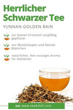 Ein herrlicher Schwarzer Tee ist der Yunnan Golden Rain. Er hat ein natürliches, fein-nussiges Aroma für Geniesser und ist ein ideales Geschenk für Teefans. Jetzt bei Tea4Chill online kaufen. Pu Erh Tee, Oolong Tee, Mate Tee, Gourmet, Types Of Tea, Harvest Season