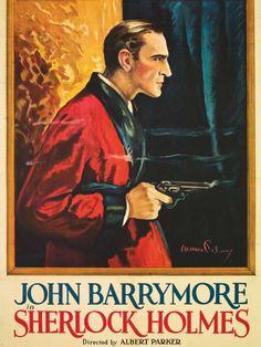 Starstruck; Sherlock Holmes, 1922 starring John Barrymore