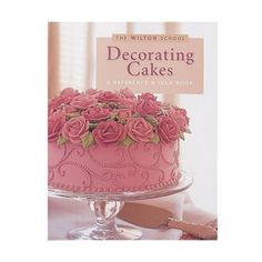 Wilton Decorating Cakes Book Learn Icing Flowers Borders Fondant Techniques New for Like the Wilton Decorating Cakes Book Learn Icing Flowers Borders Fondant Techniques New? Beautiful Wedding Cakes, Gorgeous Cakes, Pretty Cakes, Amazing Cakes, Cake Wedding, Cake Decorating Books, Wilton Cake Decorating, Decorating Tools, Cake Roses