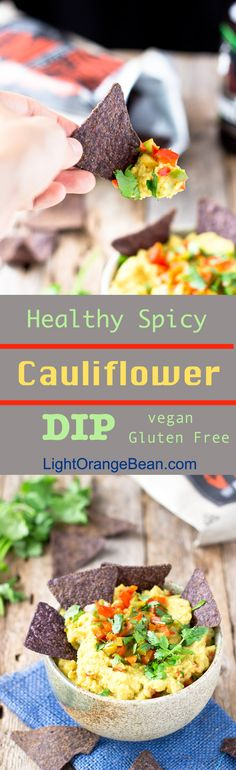 This astoundingly easy-to-make cauliflower dip is a game-winning twist. I encourage you to take a big spoonful of this dip with every chip and enjoy. It only contains 30 calories per serving.
