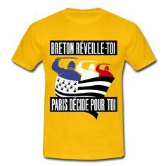BRETON RÉVEILLE-TOI ! PARIS DÉCIDE POUR TOI ! T-shirts, Sweat-shirts, vêtements homme, femme, enfant & bébé, accessoires déco, coques pour portable & tablette, etc. http://shop.spreadshirt.fr/tee4tee/