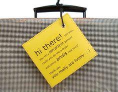 La etiqueta de tu maleta podría gritar tu nombre.