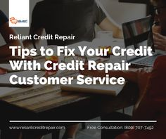 Most Useful Tips to Fix Your Credit with Credit Repair Customer Service Credit repair is important a Free Credit Repair, Credit Repair Companies, Fix Your Credit, Good Credit Score, Get A Loan, Company Work, Car Loans, Customer Service, Helpful Hints