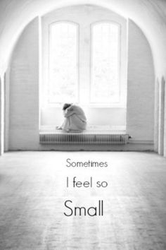 ('_') Loneliness can make you feel small and insignificant, but know this is just temporary . . . .