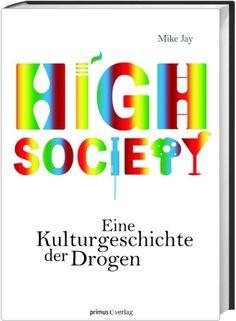 High Society: Eine Kulturgeschichte der Drogen von Mike Jay http://www.amazon.de/dp/3896788582/ref=cm_sw_r_pi_dp_Xo22vb0EDS8ZD