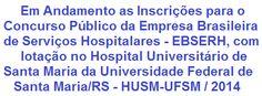 A Empresa Brasileira de Serviços Hospitalares - EBSERH torna valida, a abertura de Concurso Público para o preenchimento de 791 vagas e também para cadastro de reserva do quadro de pessoal do Hospital Universitário de Santa Maria/RS - HUSM. As oportunidades são para empregos diversos de Nível Médio e Superior. Os salários vão de R$ 1.630,00 a R$ 7.774,00.  Leia mais:  http://apostilaseconcursosatuais.blogspot.com.br/2014/02/concurso-publico-empresa-brasileira-de.html