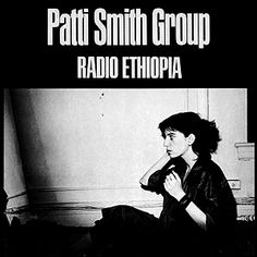 Patti Smith Group | Radio Ethiopia