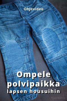 Ohjevideo: Ompele polvipaikka lapsen housuihin