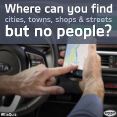 Where can you find cities, towns, shops and streets but no people? Cars For Sale Used, Shopping Street, Brain Teasers, Driving Test, Cities, Shops, People, Brain Games, Tents