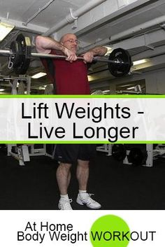 Fantastic article on why lifting weights might help you live longer. Read it here:http://athomebodyweightworkout.com/lifting-weight-while-aging/