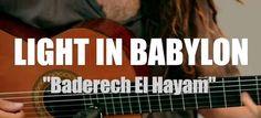 Light in Babylon - Baderech El Hayam // Groovypedia Studio Sessions   http://www.nouvart.net/light-in-babylon-baderech-el-hayam-groovypedia-studio-sessions/