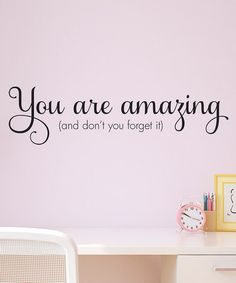 Wallquotes By Belvedere Designs You Are Amazing Wall QuotesTM Decal