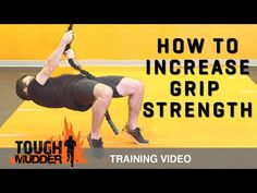 How To Improve Grip Strength: Grip Training for Tough Mudder Obstacles Tough Mudder Workout, Tough Mudder Training, Spartan Race Training, Spartan Workout, Marathon Training, Grip Strength Exercises, Strength Workout, Tough Mudder Obstacles, Pilates Quotes