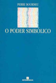 """» Livro """"O poder simbólico"""", de Pierre Bourdieu PET Direito UFSC"""