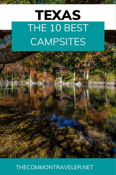 The 10 Best Campsites in Texas - The Common Traveler shares where to go for the best campsites in Texas with beautiful views. Each campsite offers something unique and a taste of the Lone Star state. Click here to see the best of the best - from beach to state parks and everything in between. #camping #texas #palodurocanyon #mckinneyfallsstatepark #guadaluperiver #padreisland #garnerstatepark #caprockcanyons #enchantedrocks #dinosaurvalley Texas Parks, State Parks, Colorado Bend State Park, Mckinney Falls State Park, Dinosaur Valley State Park, Garner State Park, Camping In Texas, Guadalupe River, Best Places To Camp