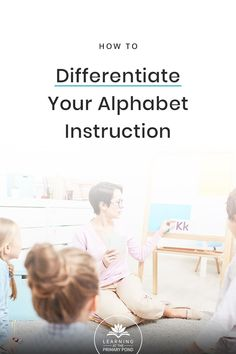 Wondering how to differentiate your alphabet instruction? Maybe some of your Kindergarten students know LOTS of letters, while others know very few. Get tips for teaching and reaching all of their needs in this blog post! | Learning at the Primary Pond Teaching Reading Strategies, Guided Reading Lessons, Teaching Phonics, Teaching Tips, Beginning Of Kindergarten, Kindergarten Learning, Learning Activities, Phonics Programs, Differentiated Instruction