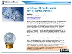Developing Large Scale Blended Learning: Research 2013 by Chapman Alliance via slideshare