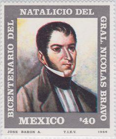 Bicentenario del natalicio del Gral. Nicolás Bravo Nicolás Bravo 1986 México