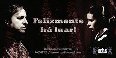 actus: Felizmente Há Luar!, de Luís de Sttau Monteiro