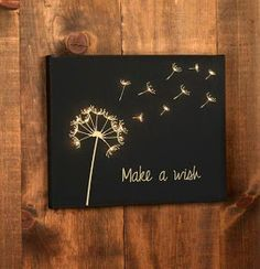 Make a Wish lighted canvas art (Project instructions and printable shopping list). Love for art, or gifts.Make a Wish lighted canvas art. Think I could get the detail with a black canvas and gold sharpieThe world of art is so vast and more importantl Canvas Crafts, Diy Canvas, Painting Canvas, Wood Canvas, Painting Quotes, Black Canvas Paintings, Diy Painting, Art Paintings, Simple Canvas Art