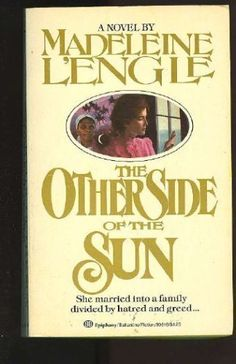 The Other Side of the Sun by Madeleine L'Engle http://www.amazon.com/dp/0345306163/ref=cm_sw_r_pi_dp_oaJ3vb1XQG4E7
