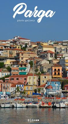 A photo gallery of Parga #greece