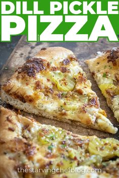 Dill Pickle Pizza | The Starving Chef Blog