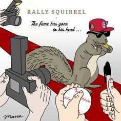 It's the Rally Squirrel's world and we just live in it ...