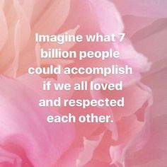 Imagine what 7 billion people could accomplish if we all loved each other Law Of Love, Love Is All, Love Each Other, Motivational Quotes, People, Instagram, Motivating Quotes, People Illustration, Quotes Motivation