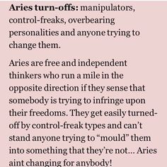 ARIES turn off:. This right here= ONE HUGE TURN OFF, FOR SHO!!