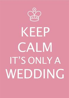 Our top 5 ways to stop stressing about your big day.   Keep Calm - It's Only a Wedding! https://centurydiamonds.com/blog/stopstressingaboutyourwedding/