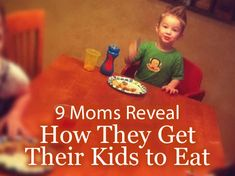 How to Get Kids to Eat Food - 9 Moms Reveal Their Secrets #HFBrightside