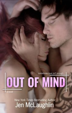 Out of Mind by Jen McLaughlin | Out of Line, BK#3 | Release Date: April 29, 2014 | http://dianealberts.com/jen-mclaughlin | Contemporary Romance / New Adult