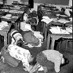 """Air raid drills in schools.  I remember the """"DUCK and COVER""""  drills in the early 60's.  Discontinued about 1964"""