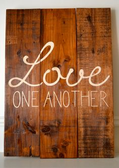 Reclaimed wood art sign Love One Another