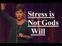 Joyce Meyer - Stress is Not Gods Will Sermon 2017