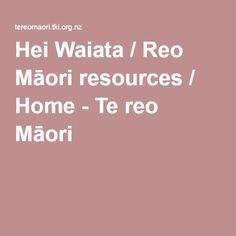 Hei Waiata / Reo Māori resources / Home - Te reo Māori Home, Maori, Ad Home, Homes, Haus, Houses