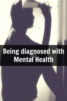 being diagnosed with mental health