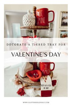 Decorated your Tiered Tray for Valentines Day with this fun step by step Valentines Day Tiered Tray Decor!