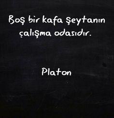 Boş bir kafa Şeytanın çalışma odasıdır Platon sözleri