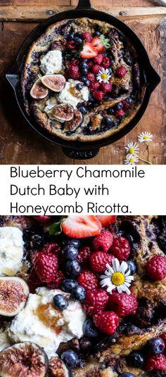Blueberry Chamomile Dutch Baby with Honeycomb Ricotta   halfbakedharvest.com @hbharvest
