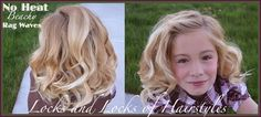 Locks and Locks of Hairstyles: Quick and Easy Video Tutorials: No Heat Curls! Beachy waves without heat damage