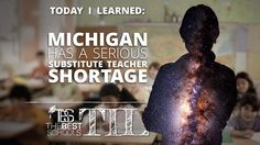 Today I Learned: That Michigan Has a Serious Substitute Teacher Shortage