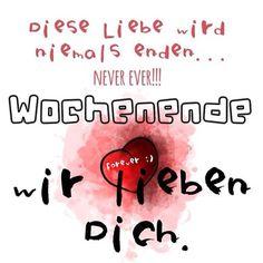 Diese #Liebe wird niemals enden... #Neverever !!! #WOCHENENDE wir #lieben #Dich ❤️ #forever 😘✌️#freitag #friday #friends #spaß #endlich #picoftheday #fonta #creative