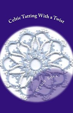 Celtic Tatting With a Twist Tatting Lace, Lace Patterns, Bookmarks, The Book, Celtic, Ebooks, Butterflies, Join, Beads